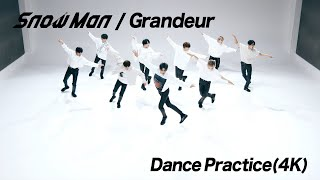 Dance Practice Snow ManGrandeur