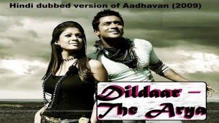 Dildaar - The Arya : Neend Churane Ayi Hun Main / Dil mei sama gyi monalisa