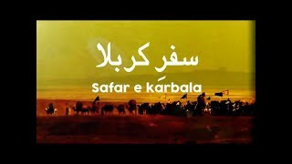 Safar e Karbala Episode 13