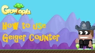 Growtopia - How to use Geiger Counter