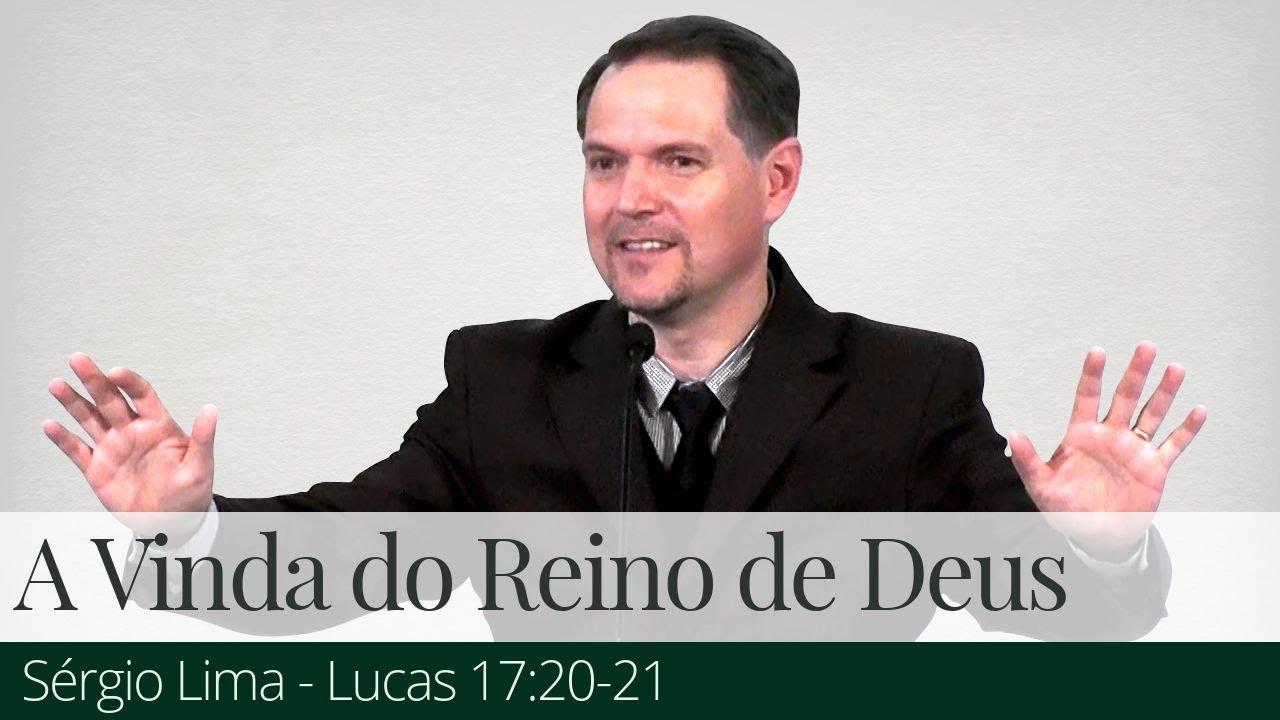 A Vinda do Reino de Deus - Sérgio Lima
