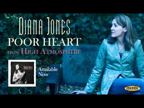 Diana Jones - Poor Heart