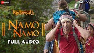 Namo Namo Full Audio Kedarnath Sushant Rajput Sara Ali Khan Abhishek K Amit T Amitabh B