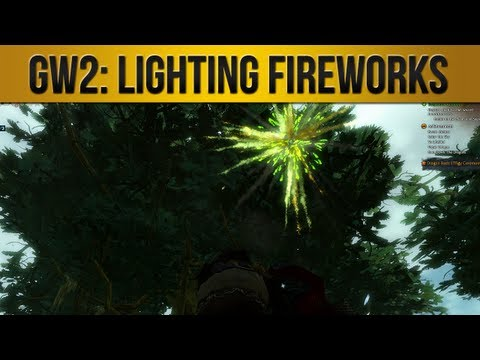Guild Wars 2 | Lighting Fireworks