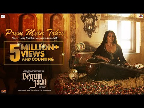 Prem Mein Tohre | Begum Jaan | Asha Bhosle | Anu Malik | Vidya Balan | Srijit Mukherji thumbnail