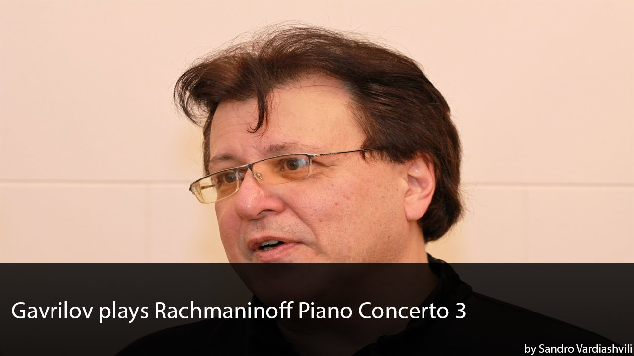 Andrei Gavrilov plays Rachmani…