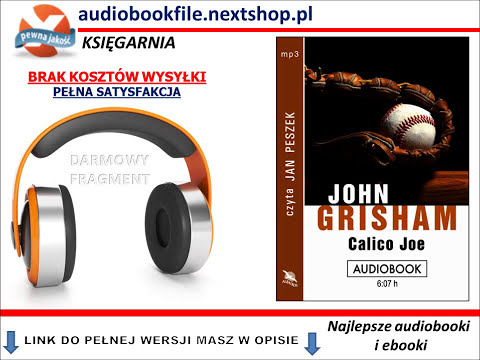 CALICO JOE - John Grisham -  AudioBook, do słuchania w podróży, MP3