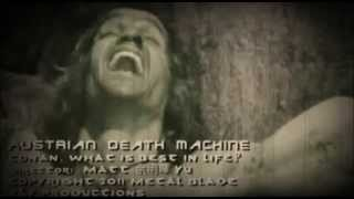 Watch Austrian Death Machine Conan What Is Best In Life video