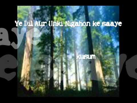 87-Ye Dil Aur Unki Nigahon Ke saaye.......Kusum Sharma.