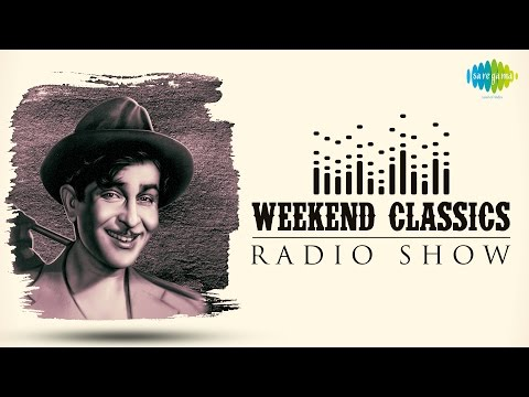 Weekend Classics Radio Show | Raj Kapoor Special | Kuch Kisse, Kuch Gaane