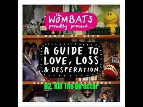 The Wombats Present A Guide To Love, Loss And Desperation 1