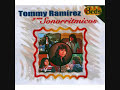 Dame Mas Amor - Tommy Ramirez y sus Sonorritmicos