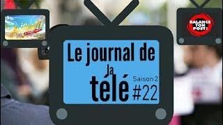 JT de la TV S2 #22 - Macron dans BTP, Les Anges 11, Bilal Hassani, Top Chef, Football !