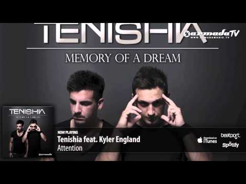 Tenishia feat. Kyler England - Attention ('Memory of a Dream' preview)