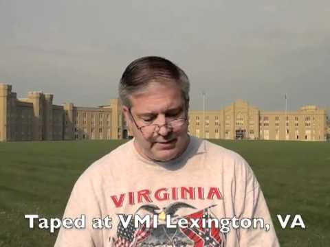 The Bravery And Assurance Of Stonewall Jackson. Taped At VMI In Lexington, VA 2011