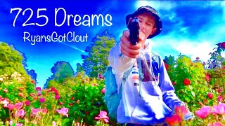 RyansGotClout - 725 Dreams (Official Music Video) (Dir. By @evgmboy)
