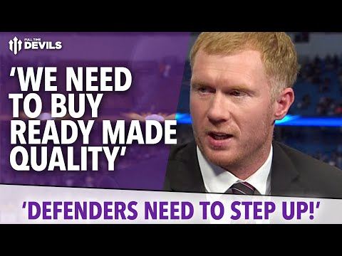 'We Need To Sign Ready Made Quality!' | Paul Scholes Interview | Manchester United