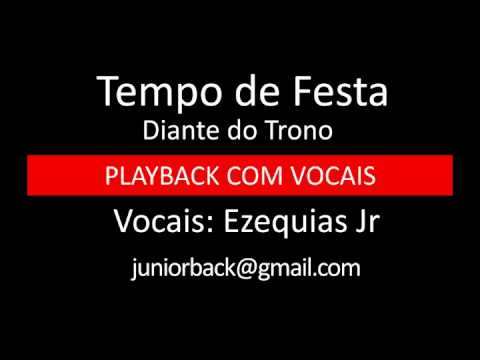 Tempo De Festa - Diante Do Trono - Pb Com Vocais By Ezequias Jr. video