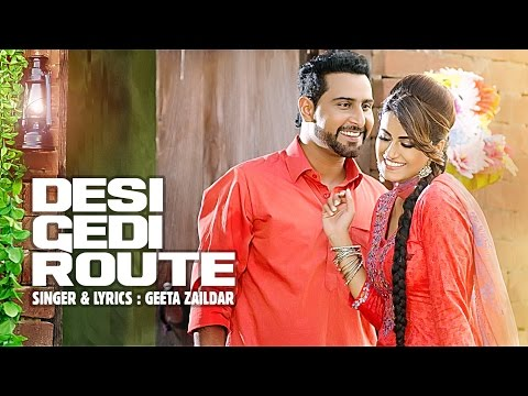 Desi Gedi Route | Geeta Zaildar | Latest Punjabi Song Download