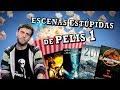 ESCENAS ESTÚPIDAS DE PELIS 1