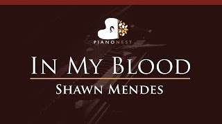 Download Lagu Lower Shawn Mendes - In My Blood - HIGHER Key (Piano Karaoke / Sing Along) Gratis STAFABAND