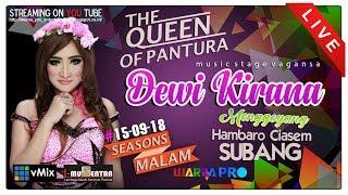 Download Lagu LIVE DEWI KIRANA SEASONS MALAM EDISI 15-09-2018   DSN.HAMBARO DS.JATIBARU - CIASEM - SUBANG Gratis STAFABAND