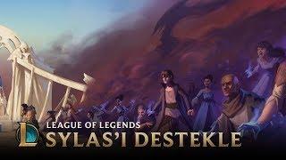 Sihir Yükseliyor: Sylas'ı Destekle | League of Legends