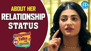 Shruti Haasan About Her Relationship Status | Kollywood Talks With iDream
