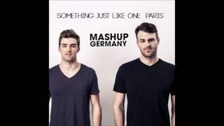 Mashup-Germany - Something just like one Paris (The Chainsmokers Mega Mash)