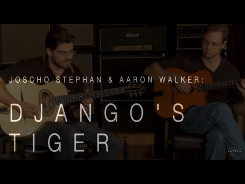 "Joscho Stephan & Aaron Walker Play ""Django's Tiger""  •  Wildwood Guitars Performance tab"