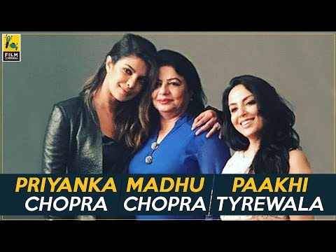 Priyanka Chopra, Madhu Chopra, Paakhi Tyrewala Interview with Anupama Chopra | Pahuna