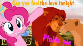 Pinkie Pie - Can you feel the love tonight