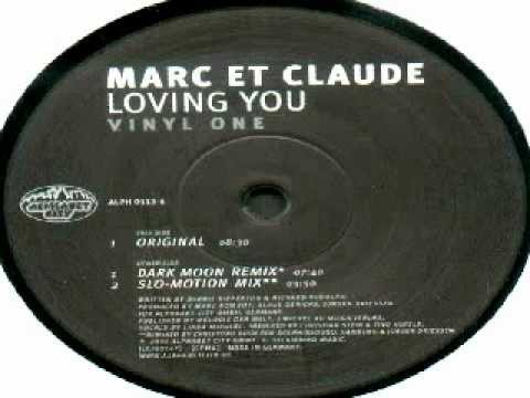 Marc Et Claude - Loving You (Vinyl Three)
