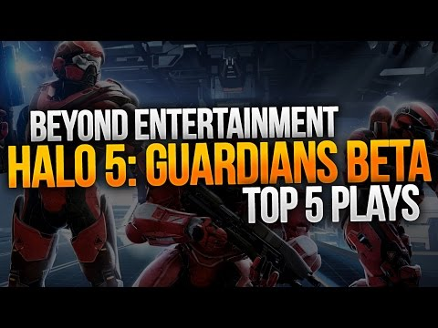 Halo 5: Gurdians Beta Preview Top 5 Plays - Beyond Staff