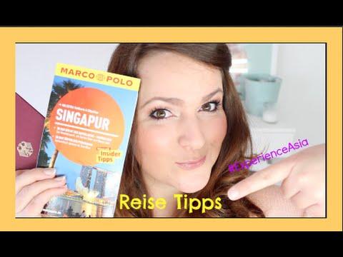 Tipps fürs Reisen / Travel Tipps / Asien & Singapur / Was muss ich beachten, wenn ich verreise?