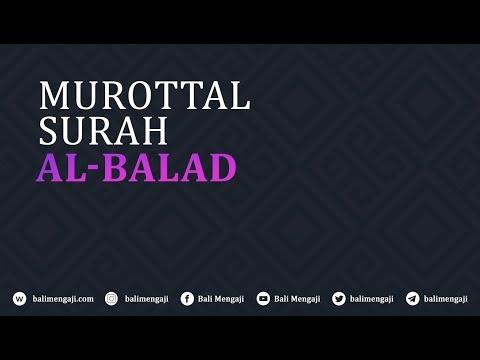 Murottal Surah Al-Balad - Mashudi Malik Bin Maliki