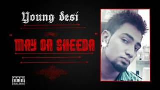 Main Or Sheeda by Young Desi   Video