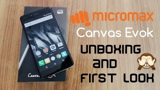 [Hindi] | Micromax Canvas Evok Unboxing & First Look