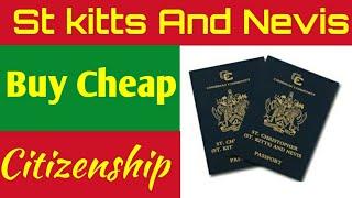 Buy Cheap Cityzenship St kitts and Nevis