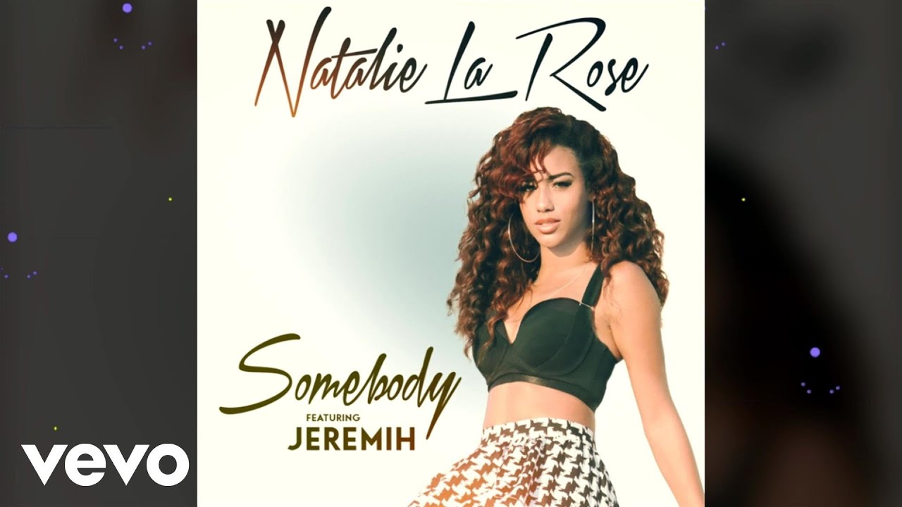 Natalie La Rose feat. Jeremih - Somebody