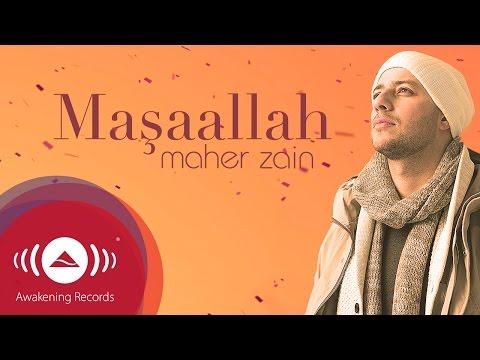 Maher Zain - Maşaallah (Turkish-Türkçe)   Official Lyric Video