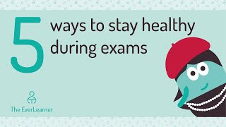 REVISION 2019 Five ways to stay healthy during the exam period!!