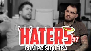 HATERS 07  PC SIQUEIRA  O COMUNISTA
