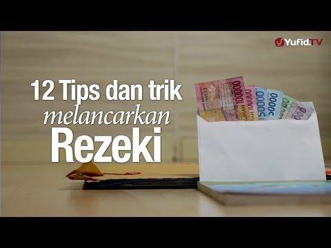 Ceramah Singkat: 12 Tips dan Trik Melancarkan Rezeki - Ustadz Zainal Abidin, Lc