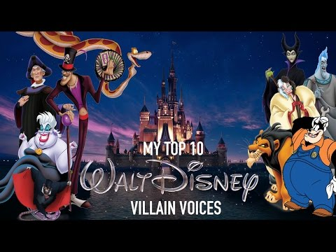 My Top 10 Disney Villain voices