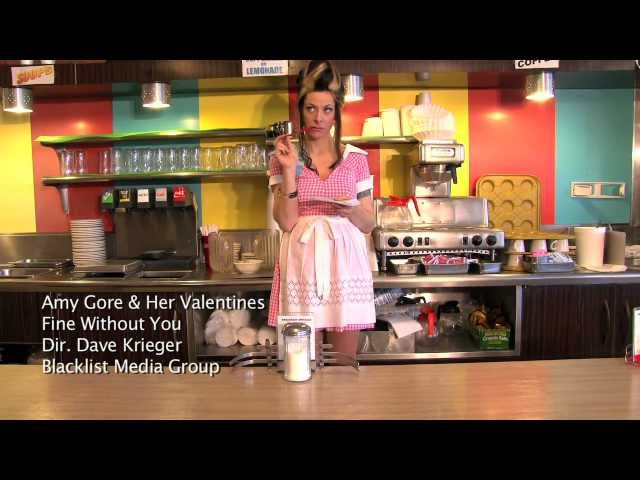 AMY GORE & HER VALENTINES - FINE WITHOUT YOU