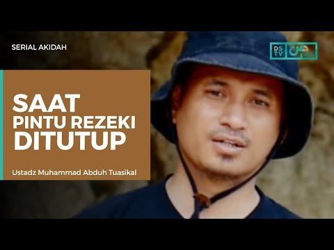 Serial Akidah : Saat Pintu Rezeki Ditutup - Ustadz M Abduh Tuasikal