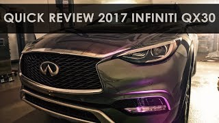 Quick Review | 2017 Infiniti QX30 | Whatever You Want it to Be