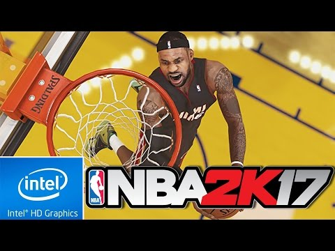 NBA 2K17   LOW END PC TEST   INTEL HD 4000   4 GB RAM   i3