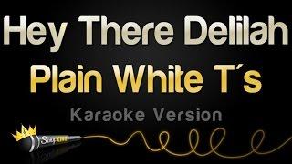 Plain White Ts Hey There Delilah Karaoke Version